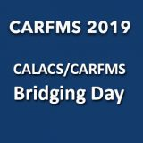 CALACS/CARFMS Bridging Day