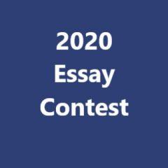 2020 STUDENT ESSAY CONTEST